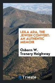 Leila Ada, the Jewish Convert by Osborn W Trenery Heighway image