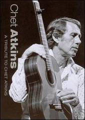 Chet Atkins - A Tribute To