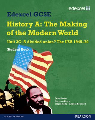 Edexcel GCSE Modern World History Unit 3C A divided Union? The USA 1945-70 Student Book by Jane Shuter image