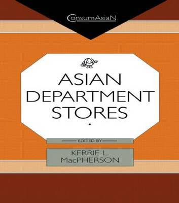 Asian Department Stores by Kerrie L. MacPherson image