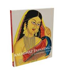 Kalighat Paintings by Sinha, Suhashini