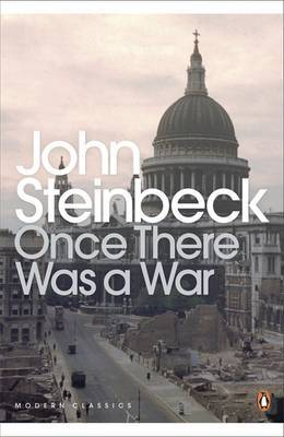 Once There Was a War by John Steinbeck image
