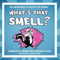 What's That Smell? by Nicholas D. Young