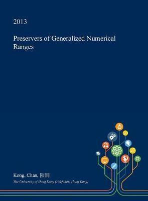 Preservers of Generalized Numerical Ranges by Kong Chan image