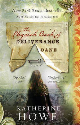 The Physick Book of Deliverance Dane by Katherine Howe image