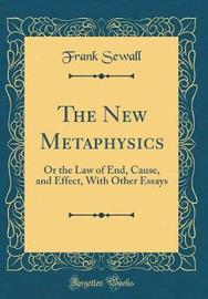 The New Metaphysics by Frank Sewall image