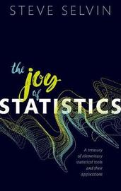 The Joy of Statistics by Steve Selvin