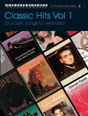 Easy Keyboard Library: Classic Hits Volume 1