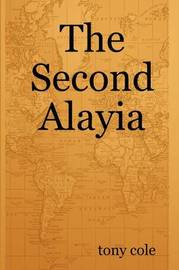 The Second Alayia by Tony Cole