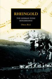 Rheingold - The German Wine Renaissance by Owen Bird
