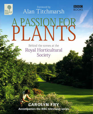 A Passion for Plants by Carolyn Fry