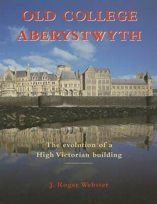 Old College, Aberystwyth by Roger Webster