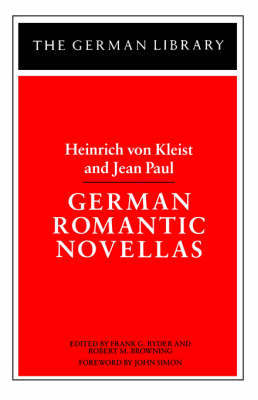 German Romantic Novellas by Heinrich Von Kleist