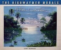 The Highwaymen Murals by Gary Monroe