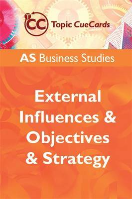 AS Business Studies: External Influences and Objectives and Strategy by Andrew Gillespie
