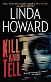 Kill and Tell by Linda Howard image