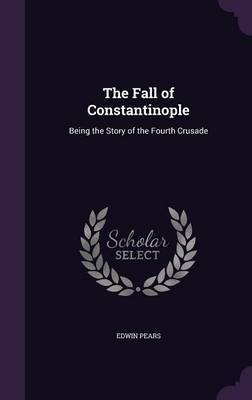 The Fall of Constantinople by Edwin Pears image