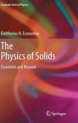 The Physics of Solids by Eleftherios N Economou