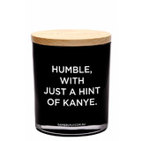 Humble, With A Hint of Kayne Candle (XL, Black)