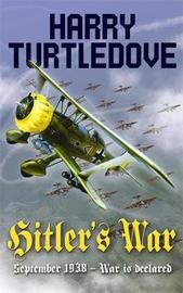 Hitler's War by Harry Turtledove