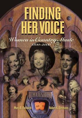 Finding Her Voice by Robert K. Oermann