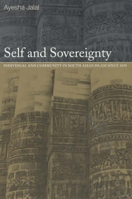 Self and Sovereignty by Ayesha Jalal image