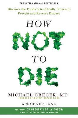 How Not To Die by Michael Greger image