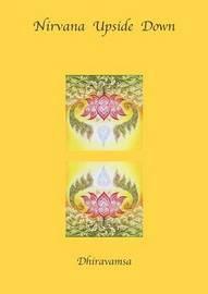 Nirvana Upside Down by V.R. Dhiravamsa image