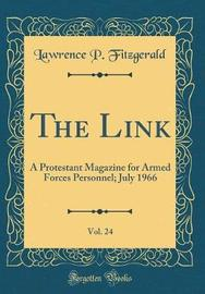 The Link, Vol. 24 by Lawrence P Fitzgerald image
