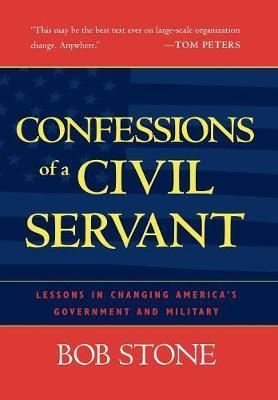Confessions of a Civil Servant by Bob Stone image