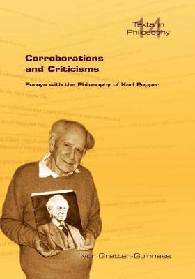 Corroborations and Criticisms. Forays with the Philosophy of Karl Popper by Ivor Grattan-Guinness