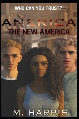 Anerica by Marquise a Harris