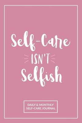 Self-Care Isn't Selfish by She's Inspired Paper