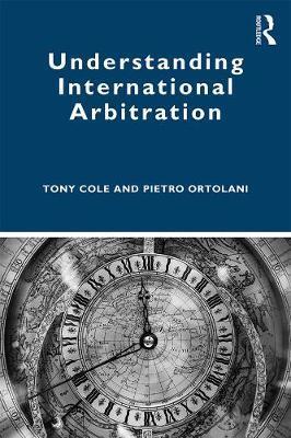 Understanding International Arbitration by Tony Cole image