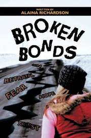 Broken Bonds by Alaina Richardson image
