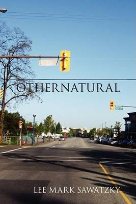 Othernatural by Lee Mark Sawatzky image