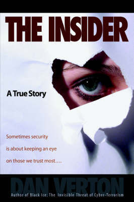 The Insider: A True Story by Dan Verton image