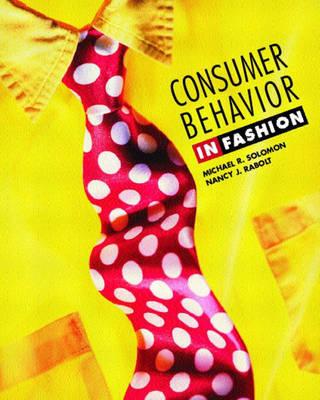 Consumer Behavior: In Fashion by Michael R. Solomon