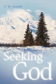 Seeking God by V.W. Arnold image