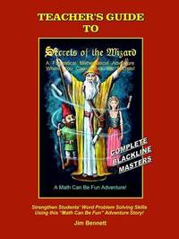 Teacher's Guide to Secrets of the Wizard by Jim Bennett image