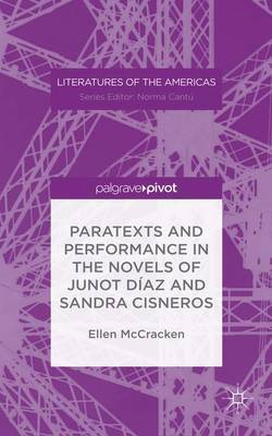 Paratexts and Performance in the Novels of Junot Diaz and Sandra Cisneros by Ellen McCracken image