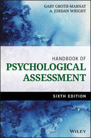 Handbook of Psychological Assessment by Gary Groth-Marnat