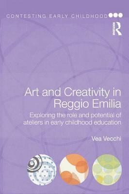 Art and Creativity in Reggio Emilia by Vea Vecchi image