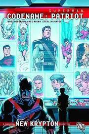 Superman: Codename Patriot by Greg Rucka image