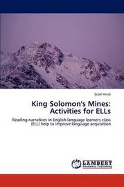 King Solomon's Mines by Gizel Hindi