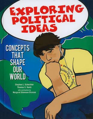 Exploring Political Ideas by Stephen L. Schechter