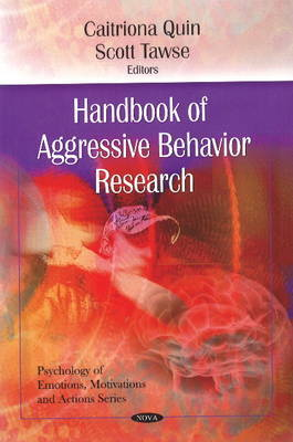 Handbook of Aggressive Behavior Research by Caitriona Quin