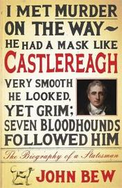 Castlereagh by John Bew