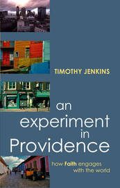 An Experiment in Providence by Timothy Jenkins