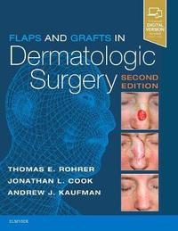 Flaps and Grafts in Dermatologic Surgery by Thomas E. Rohrer image
